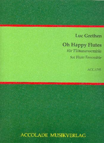 Oh happy Flutes: für Flötenensemble und Cembalo (Klavier)