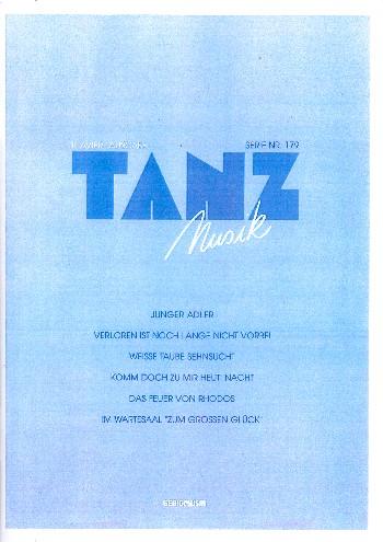 Tanzmusik Band 179 (Potpourri): Loss mer zesamme d\