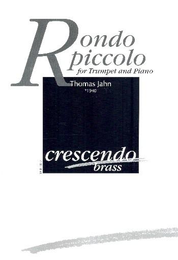 Piccolo Rondo: für Trompete und Klavier