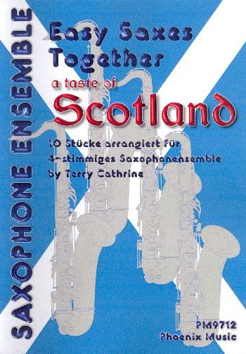 A Taste of Scotland: für 4-12 Saxophone (AAA(T)T) (4-stimmiges Ensemble)