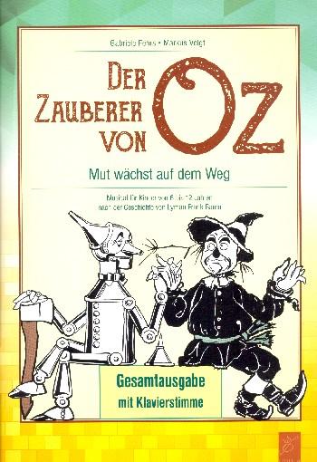 Der Zauberer von Oz: für Soli, Kinderchor und Instrumente
