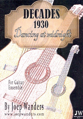 Decades 1930 - Dancing at Midnight: for guitar ensemble