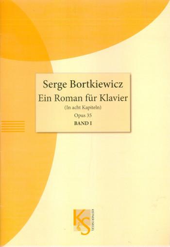 Ein Roman opus.35 Band 1: für Klavier