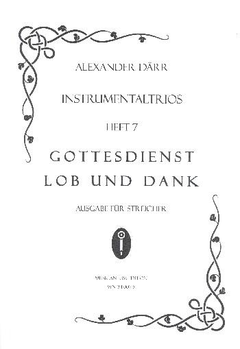 Instrumentaltrios Band 7 - Gottesdienst, Lob und Dank: für 3 Instrumente