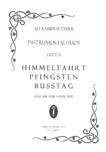 Instrumentaltrios Band 5 - Himmelfahrt, Pfingsten, Bußtag: für 3 Instrumente