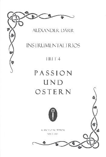 Instrumentaltrios Band 4 - Passion und Ostern: für 3 Instrumente