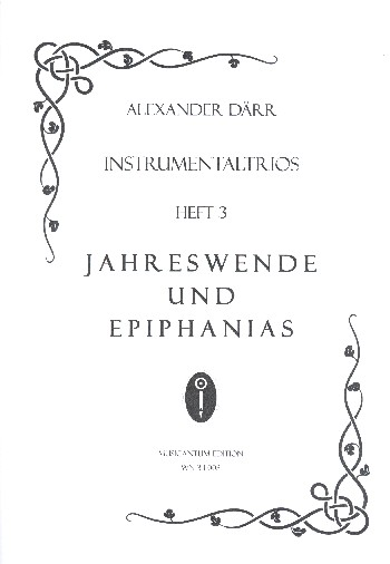 Instrumentaltrios Band 3 - Jahreswende und Epiphanias: für 3 Instrumente