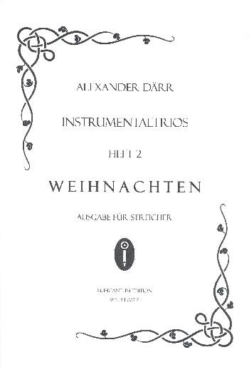 Instrumentaltrios Band 2 - Weihnachten: für 3 Instrumente