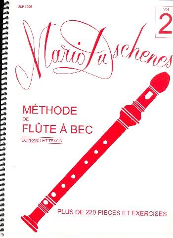Méthode vol.2: pour flûte à bec soprano (ténor)