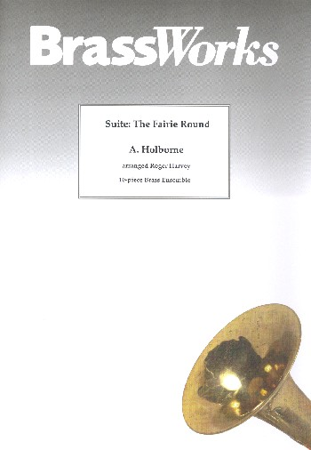 Suite The Fairie Round: for 10 brass instruments