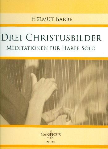 3 Christusbilder: für Harfe
