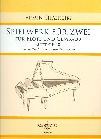 Thalheim, Armin - Spielwerk für zwei op.10 :