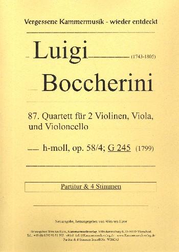 Quartett h-Moll Nr.87 opus.58,4 G245: für 2 Violinen, Viola und Violoncello