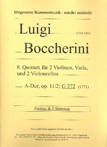 Quintett A-Dur Nr.8 opus.11,2 G272: für 2 Violinen, Viola und 2 Violoncelli