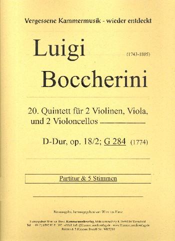 Quintett D-Dur Nr.20 opus.18,2 G284: für 2 Violinen, Viola und 2 Violoncelli