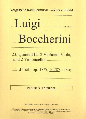 Quintett d-Moll Nr.23 opus.18,5 G287: für 2 Violinen, Viola und 2 Violoncelli