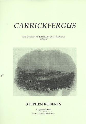 Carrickfergus: für Posaune und Klavier