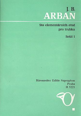 100 elementare Etüden Band 1 (Nr.1-50): für Trompete