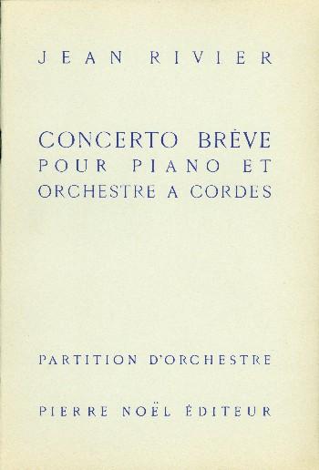 Concerto brève: pour piano et orchestre à cordes