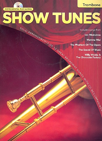 Show Tunes (+CD): for trombone