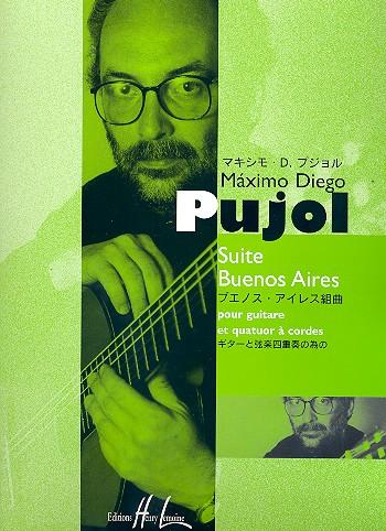 Pujol, Máximo Diego - Suite Buenos Aires : pour guitare et