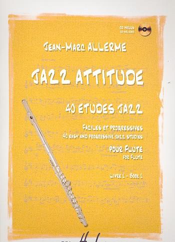 Jazz Attitude vol.1 (+CD): 40 études Jazz pour flute