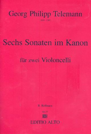 6 Sonaten im Kanon: für 2 Violoncelli