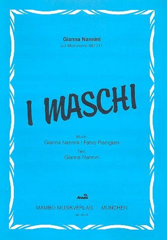 I Maschi: Einzelausgabe Gesang und Klavier