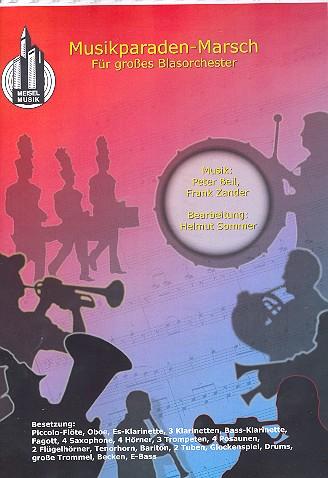 Musikparaden-Marsch: für Blasorchester Direktion und Stimmen