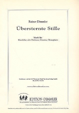 Übersternte Stille: für Mandoline (Dulcimer), Gitarre, Oktavgitarre