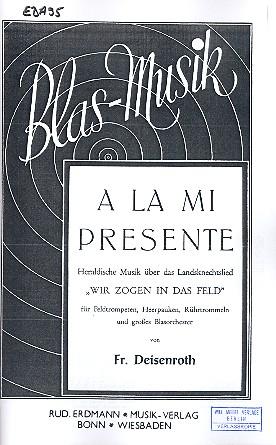 A la mi Presente: für Blasorchester