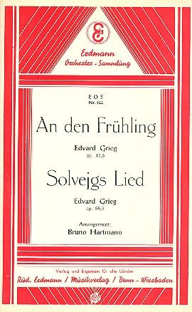 An den Frühling opus.43,6 und Solveigs Lied opus.55,5: für Salonorchester