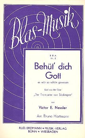 Behüt dich Gott es wär so schön gewesen aus Der Trompeter von Säckingen: