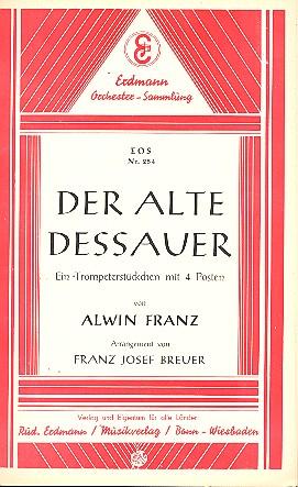 Der alte Dessauer: für Salonorchester