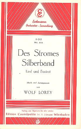 Des Stromes Silberband: für Salonorchester