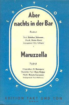 Aber nachts in der Bar und Maruzzella: für Salonorchester