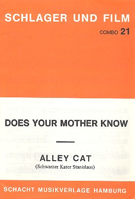 Alley Cat und Does your Mother know: für Combo