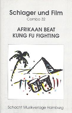 Afrikaan Beat und Kung Fu Fighting: für Combo