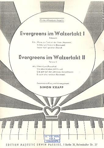 Evergreens im Walzertakt 1-2: für Klavier