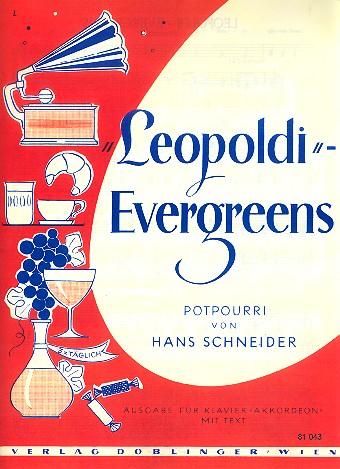 Leopoldi-Evergreens: für Klavier (mit Text)