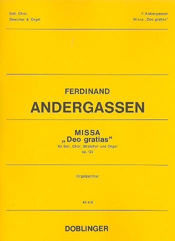 Missa Deo gratias op.122: für Soli, gem Chor, Streicher und Orgel