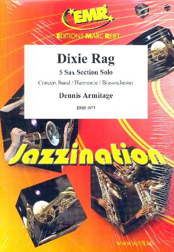 Dixie Rag: für Saxophon und Blasorchester
