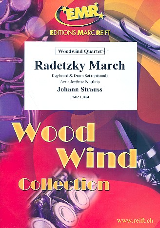 Radetzky-Marsch: für 4 Holzbläser (Keyboard und Percussion ad lib)