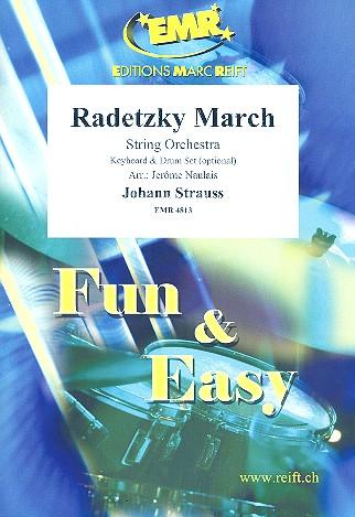 Radetzky-Marsch: für Streichorchester (Keyboard und Percussion ad lib)