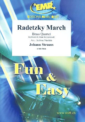 Radetzky-Marsch: für 4 Blechbläser (Keyboard und Percussion ad lib)