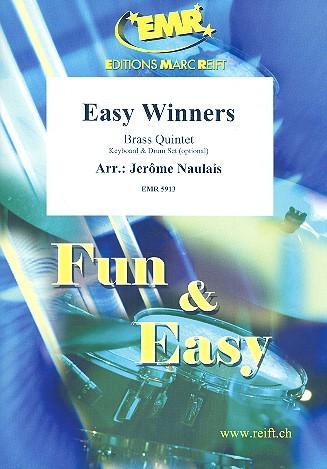 Easy Winners: für 5 Blechbläser (Klavier und Percussion ad lib)