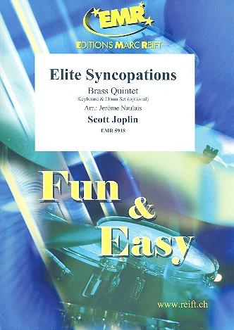 Elite Syncopations: für 5 Blechbläser (Klavier und Percussion ad lib)