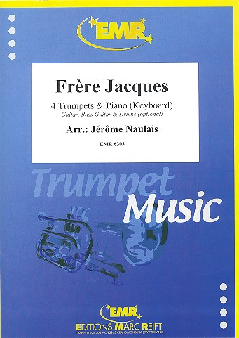 Frère Jacques: für 4 Trompeten und Klavier (Keyboard) (Percussion ad lib)