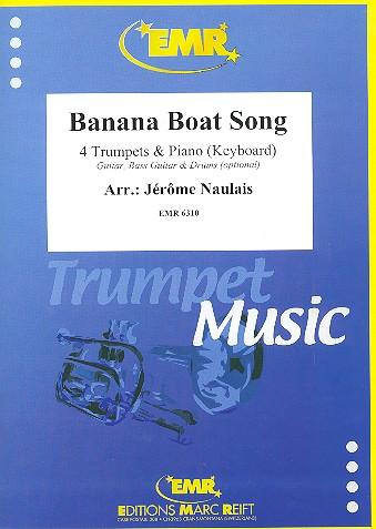 Banana Boat Song: für 4 Trompeten und Klavier (Keyboard) (Percussion ad lib)