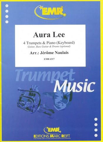 Aura Lee: für 4 Trompeten und Klavier (Keyboard) (Percussion ad lib)
